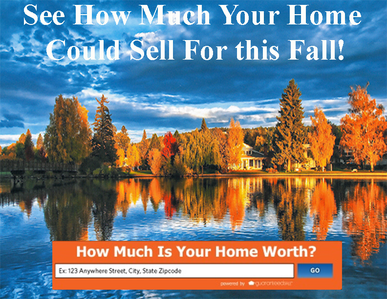See How Much Your Home Could Sell for this Fall!